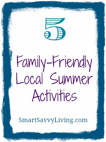 5 family friendly local summer activities