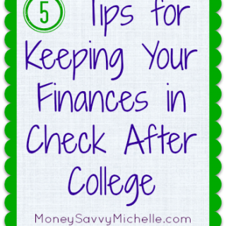 5 Tips for Keeping Your Finances in Check After College