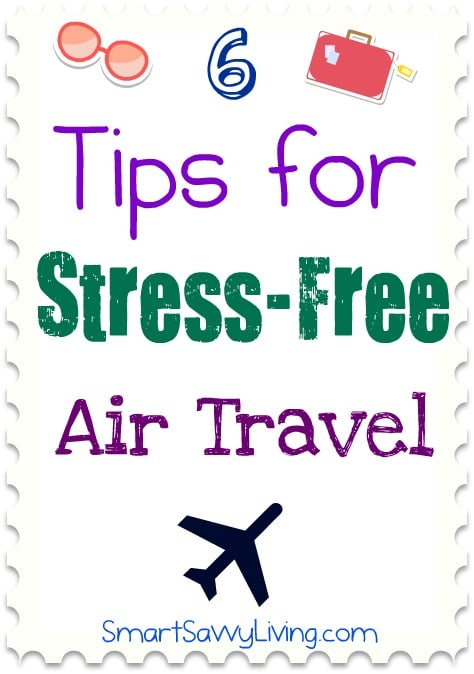 6 Tips for Stress-Free Air Travel