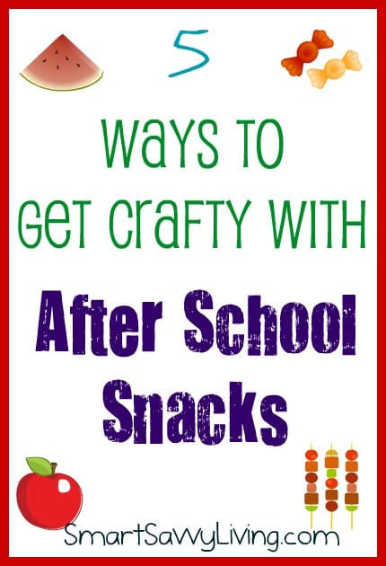5 Ways to Get Crafty with After School Snacks