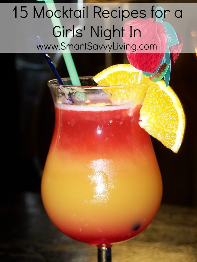 15 Fun Mocktail Recipes for a Girls' Night In | SmartSavvyLiving.com