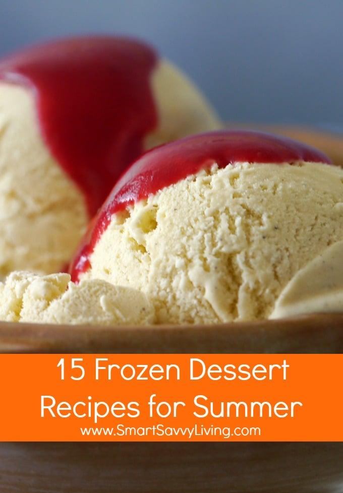 15 Frozen Dessert Recipes for Summer | SmartSavvyLiving.com