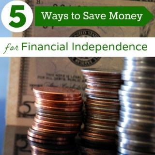 5 ways to save money for financial independence