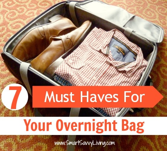 7 must haves for your overnight bag