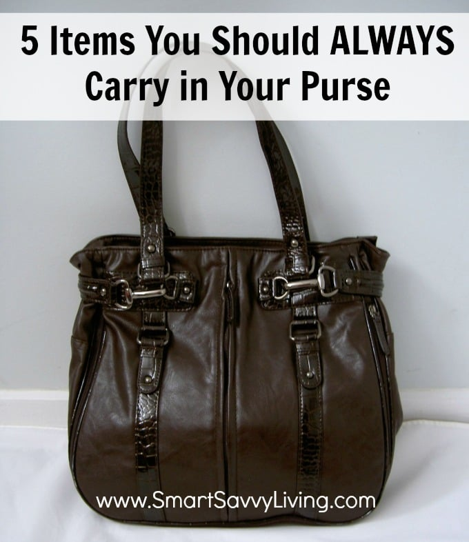 5 Items You Should ALWAYS Carry in Your Purse