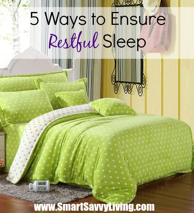 5 Ways to Ensure Restful Sleep