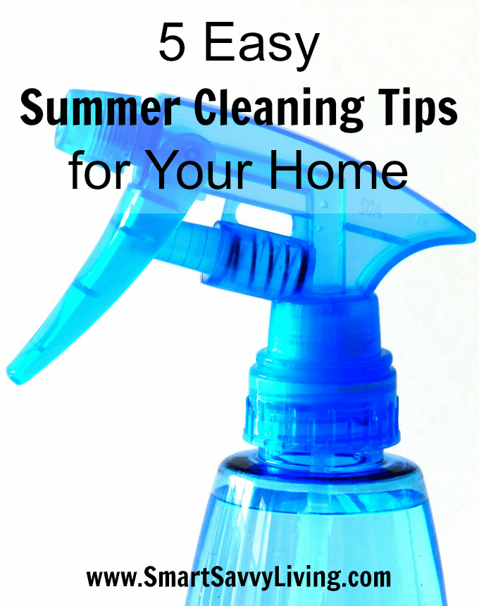 5 easy summer cleaning tips for your home - Five tips for quick cleaning ...