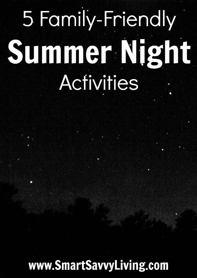 5 Family-Friendly Summer Night Activities