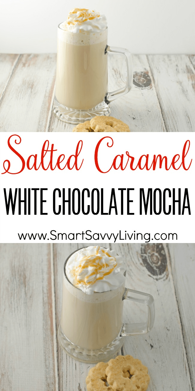 salted caramel white chocolate mocha recipe collage
