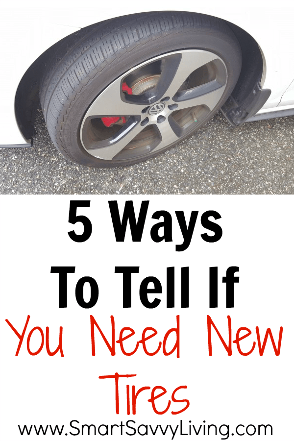 5 Ways To Tell If You Need New Tires