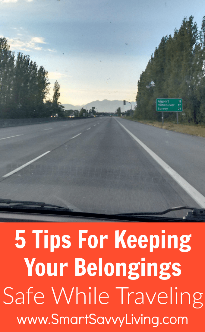 5 Tips For Keeping Your Belongings Safe While Traveling