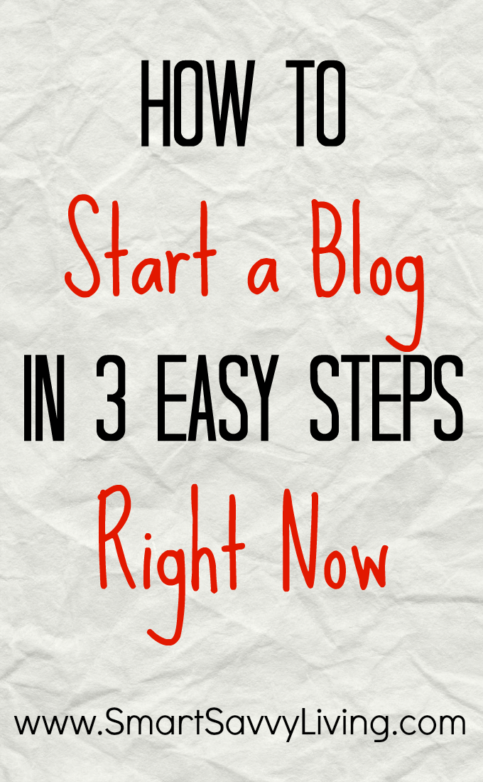 How To Start A Blog In 3 Easy Steps Right Now