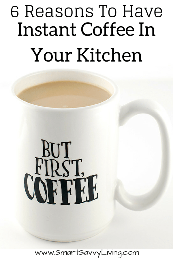 6 Reasons To Have Instant Coffee In Your Kitchen