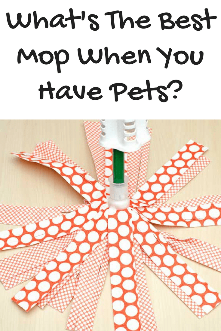 What's The Best Mop When You Have Pets? 6