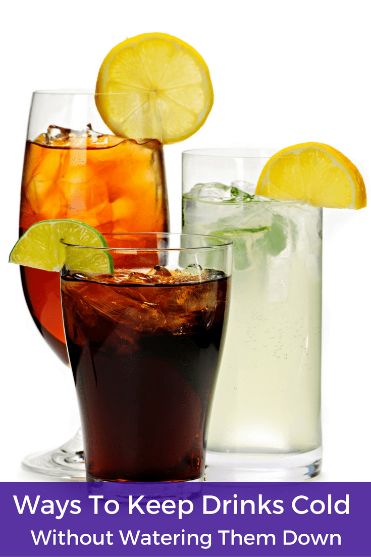 7 Ways To Keep Drinks Cold Without Watering Them Down 1