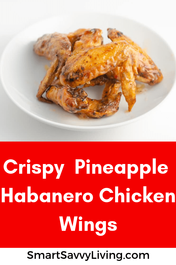 This crispy pineapple-habanero chicken wings recipe is super easy and full of crispy deliciousness.